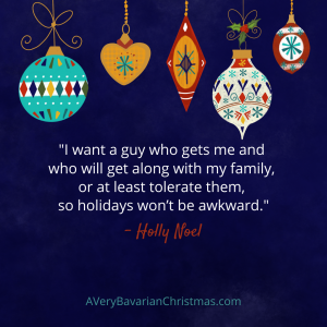 Holly Noel quote about a guy A Very Bavarian Christmas by Katie Reid