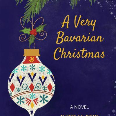 A Very Bavarian Christmas by Katie M. Reid
