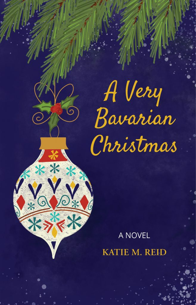A Very Bavarian Christmas by Katie M. Reid