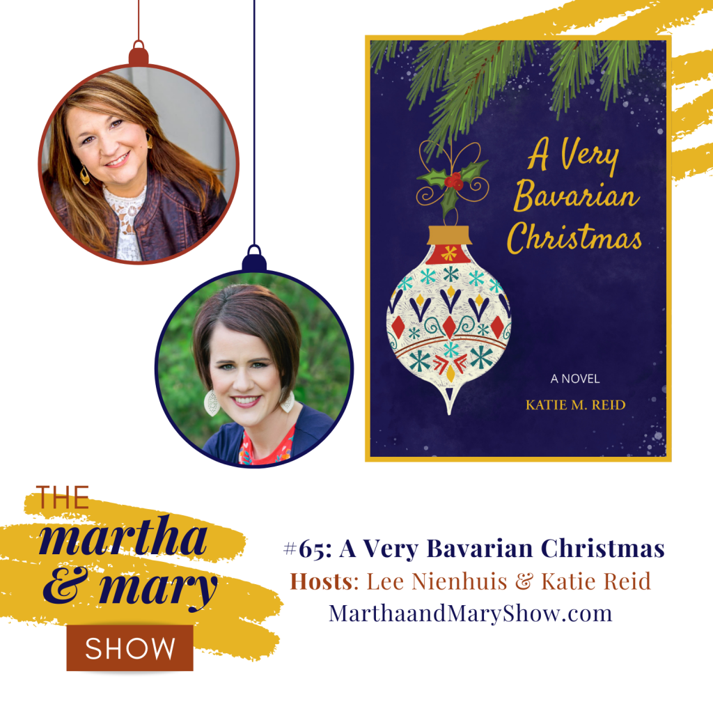 A Very Bavarian Christmas episode 65 Martha Mary Show podcast