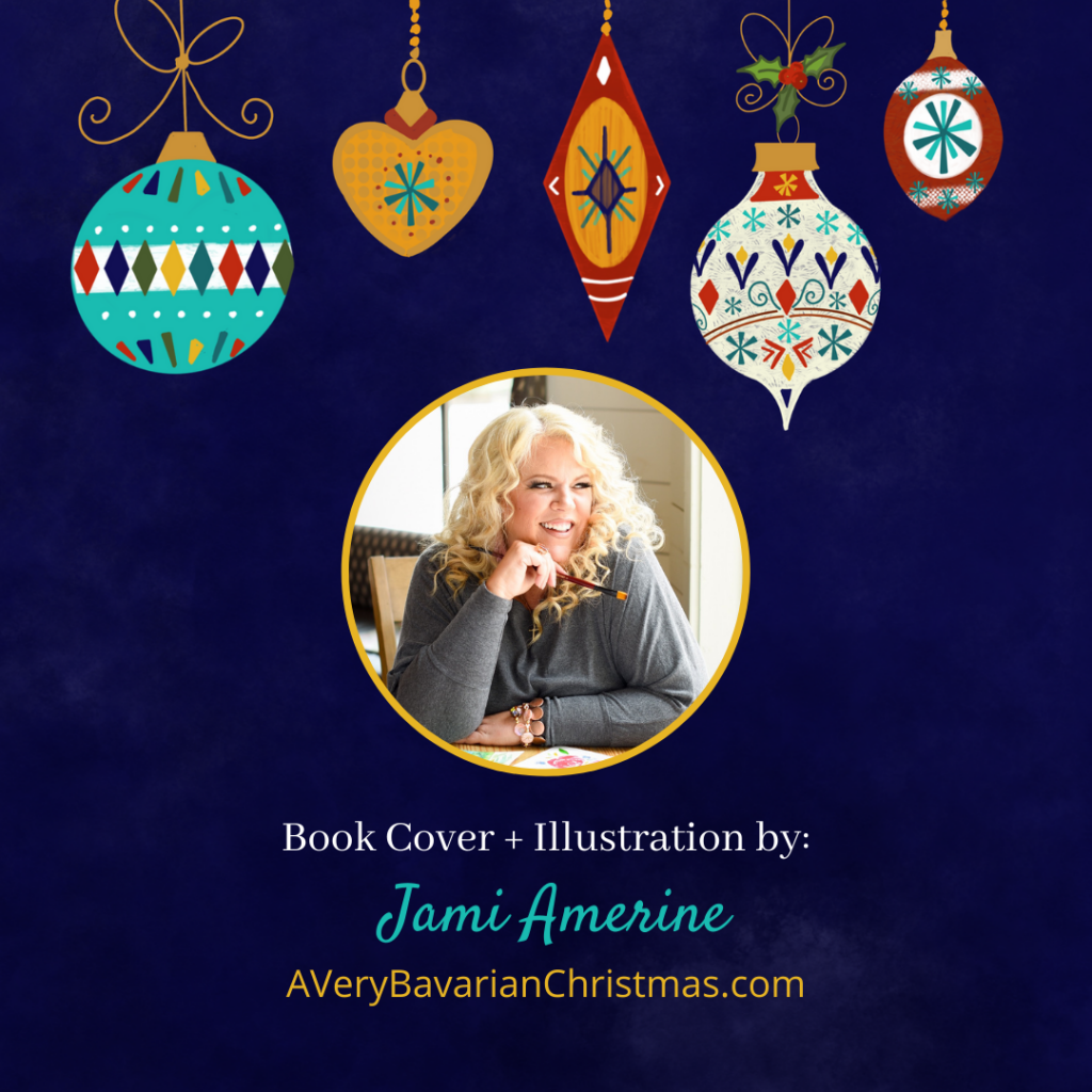 Illustrator Jami Amerine for the book A Very Bavarian Christmas by Katie M. Reid