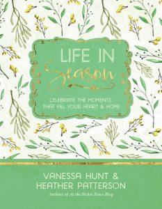 Life in Season by Vanessa Hunt
