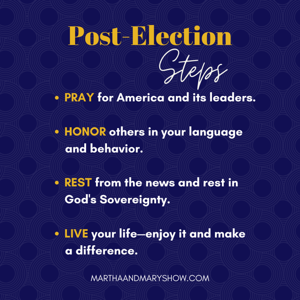 post election steps Martha Mary Show podcast