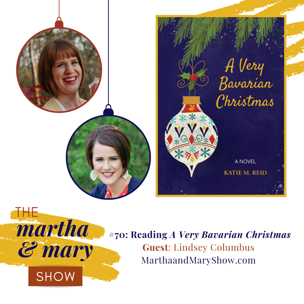 Reading A Very Bavarian Christmas novel episode 70 Martha and Mary Show podcast