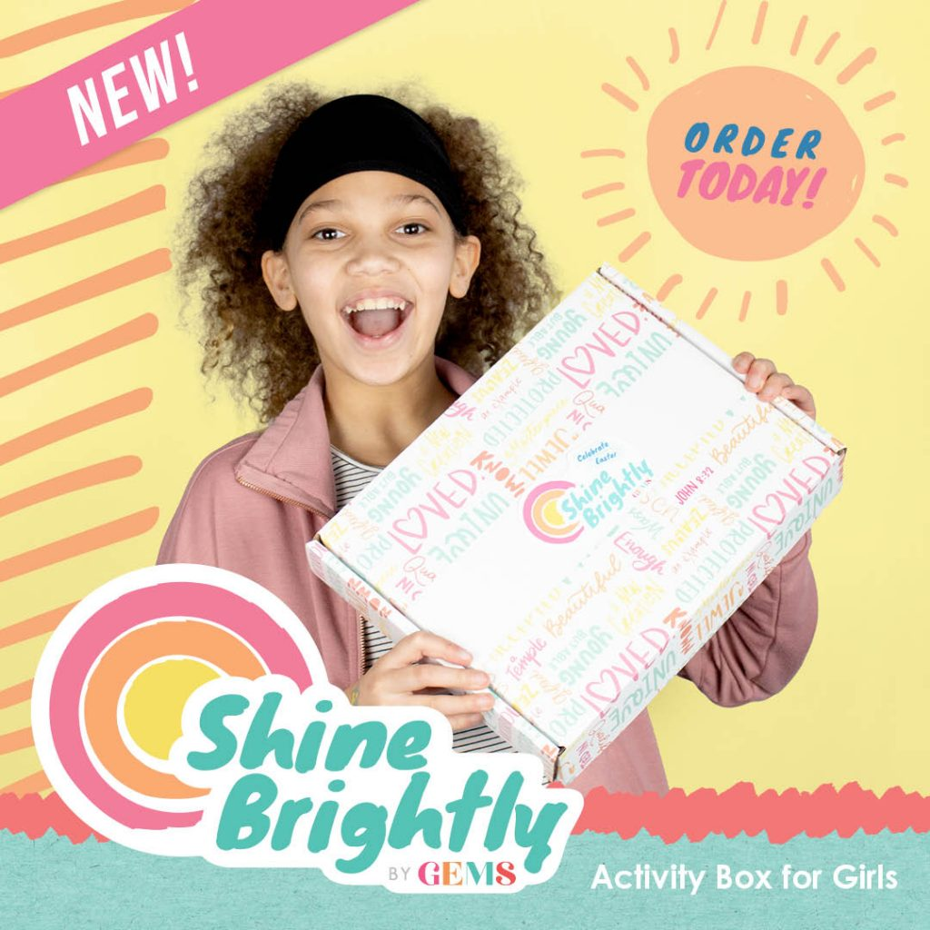 Celebrate Easter Shine Brightly Box GEMS Girls Club