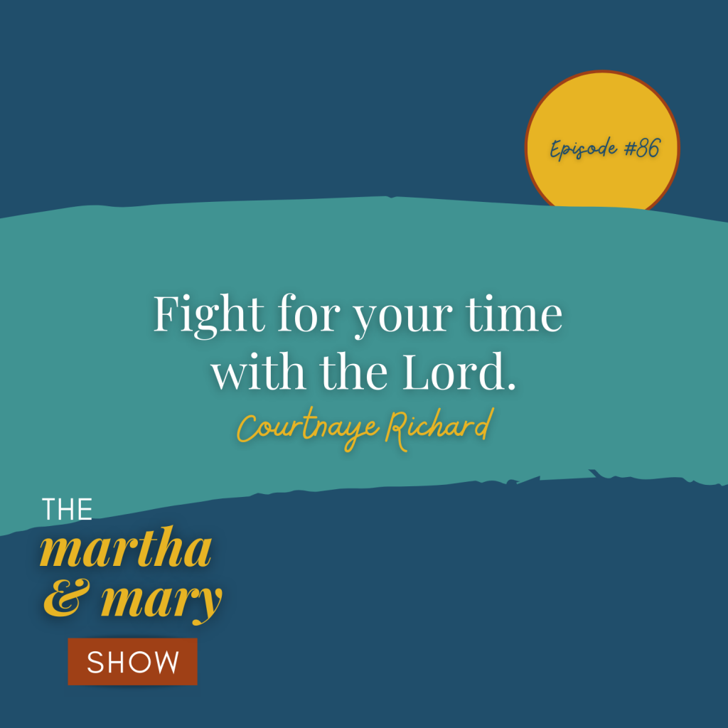 Fight for your time with the Lord Courtnaye Richard quote