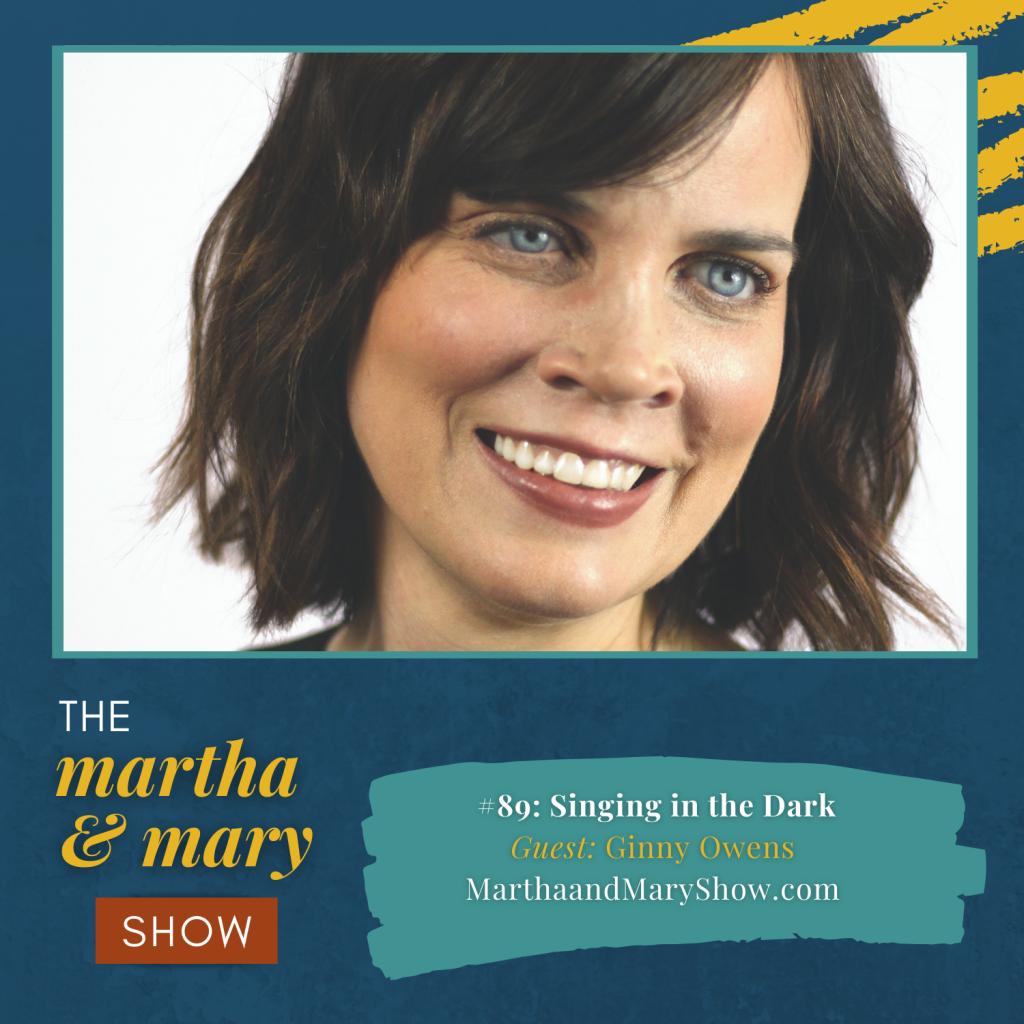 Ginny Owens Martha Mary Show podcast