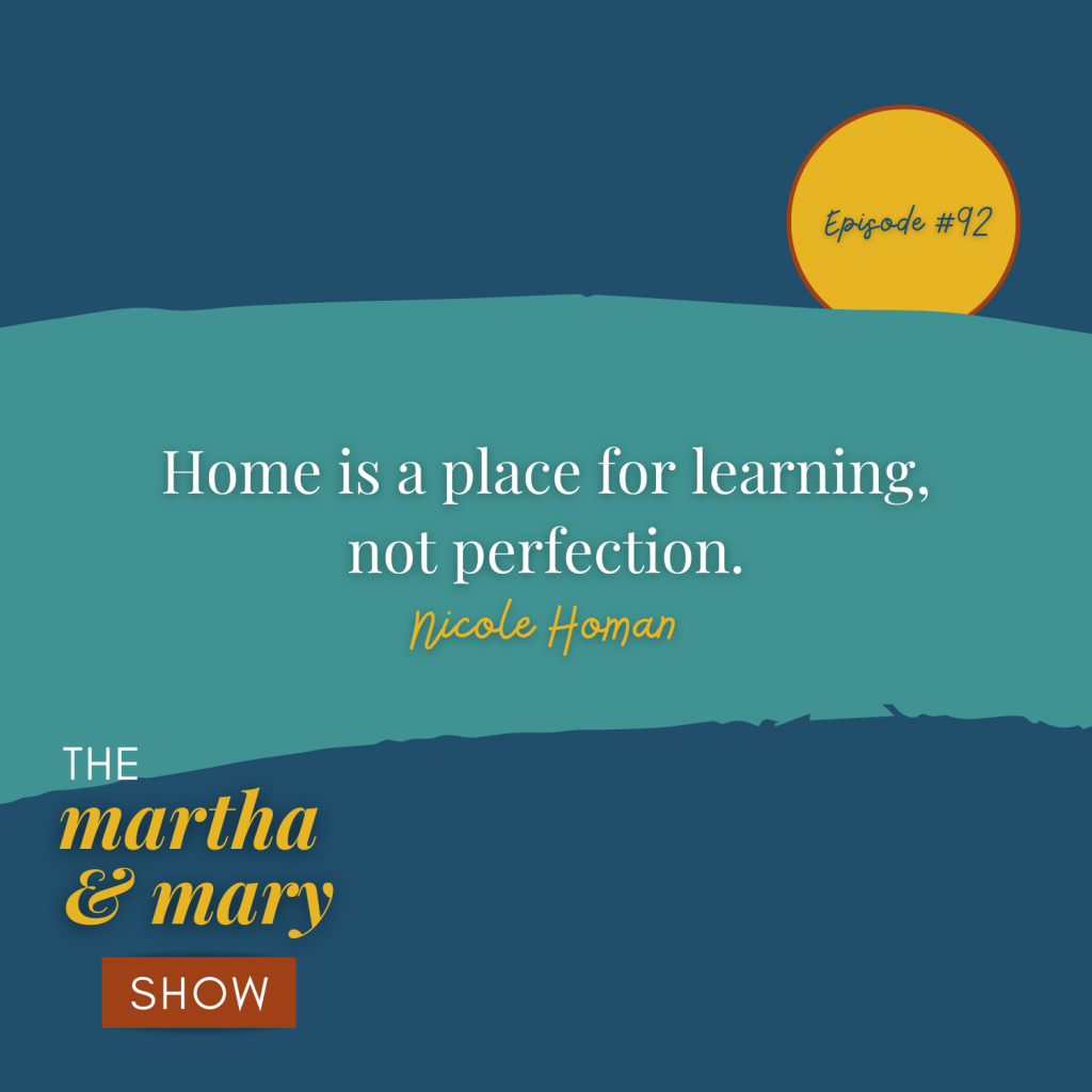 home is a place for learning not perfection quote Nicole Homan
