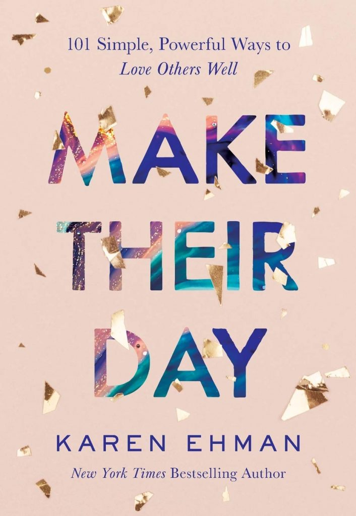 Make Their Day Book by Karen Ehman